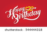 happy birthday brush script... | Shutterstock .eps vector #544444318
