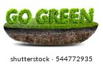 go green concept 3d illustration | Shutterstock . vector #544772935