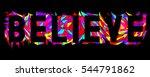 believe   inspirational poster  ... | Shutterstock .eps vector #544791862