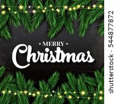 merry christmas. greeting card... | Shutterstock .eps vector #544877872