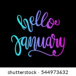 hello january. hand lettered... | Shutterstock .eps vector #544973632