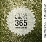 a year gives you 365... | Shutterstock . vector #545332162
