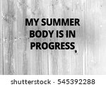 fitness motivation qoutes | Shutterstock . vector #545392288