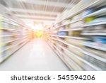blur supermarket interior for... | Shutterstock . vector #545594206