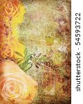 roses on the old grunge texture ... | Shutterstock . vector #54593722