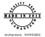 made in 2012   written in black ... | Shutterstock . vector #545952802