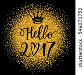 vector hand drawn hello 2017... | Shutterstock .eps vector #546071752