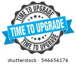 time to upgrade. stamp. sticker....   Shutterstock .eps vector #546656176