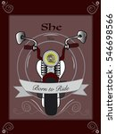 she was born to ride | Shutterstock . vector #546698566