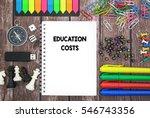 education costs | Shutterstock . vector #546743356