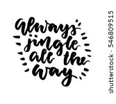 always jingle are the way  ... | Shutterstock .eps vector #546809515