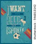 I Want More Beer And Sport ...