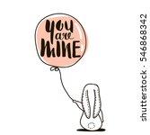 you are mine   romantic quote.... | Shutterstock .eps vector #546868342