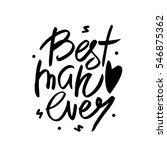 best man ever text. love quote. ... | Shutterstock .eps vector #546875362