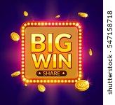 big win glowing retro banner... | Shutterstock .eps vector #547158718