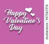 happy valentine's day lettering ... | Shutterstock .eps vector #547267576