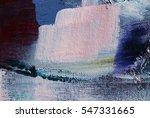 texture painting. abstract art...   Shutterstock . vector #547331665