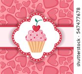 cute background with cupcake...   Shutterstock . vector #547477678