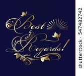 best regards.vintage card.... | Shutterstock .eps vector #547482742