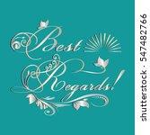 best regards.vintage card.... | Shutterstock .eps vector #547482766