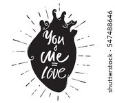 you and me is love text. happy... | Shutterstock .eps vector #547488646