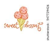 ice cream sweet dessert and... | Shutterstock .eps vector #547729426