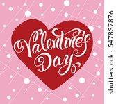 valentines day .vector... | Shutterstock .eps vector #547837876