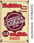 color vintage boxing poster.... | Shutterstock . vector #547863352