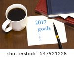 2017 list of goals on a sheet... | Shutterstock . vector #547921228