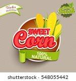 sweet corn logo lettering... | Shutterstock .eps vector #548055442