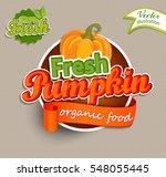 fresh pumkin logo lettering... | Shutterstock .eps vector #548055445