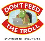 don't feed the troll sign | Shutterstock .eps vector #548074756
