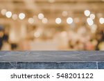 stone table top and blurred... | Shutterstock . vector #548201122