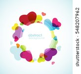 colorful hearts in circle. | Shutterstock .eps vector #548207962