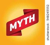 myth arrow tag sign. | Shutterstock .eps vector #548245552
