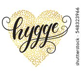 hygge hand lettering on heart... | Shutterstock .eps vector #548323966