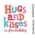 hugs and kiss on you birthday... | Shutterstock .eps vector #548335672