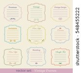vector set of vintage frames | Shutterstock .eps vector #548455222