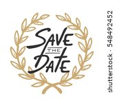 save the date invite greeting...   Shutterstock . vector #548492452