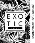 tropical print with text in... | Shutterstock .eps vector #548531002
