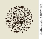 lettering seafood market  round ... | Shutterstock .eps vector #548625172