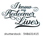 i know my redeemer lives... | Shutterstock .eps vector #548631415