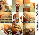 rock guitar. collage of close... | Shutterstock . vector #548692816