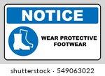 wear safety footwear.... | Shutterstock .eps vector #549063022