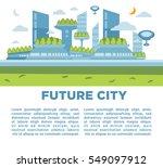 future city landscape concept.... | Shutterstock .eps vector #549097912