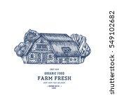 farm house logotype. farm fresh ... | Shutterstock .eps vector #549102682