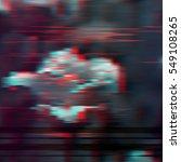 dark glitch background  vector... | Shutterstock .eps vector #549108265