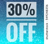 sale thirty percent off sign on ... | Shutterstock . vector #549248356