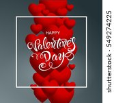 happy valentines day. lettering ...   Shutterstock .eps vector #549274225