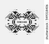 futuristic symmetric design...   Shutterstock .eps vector #549318406